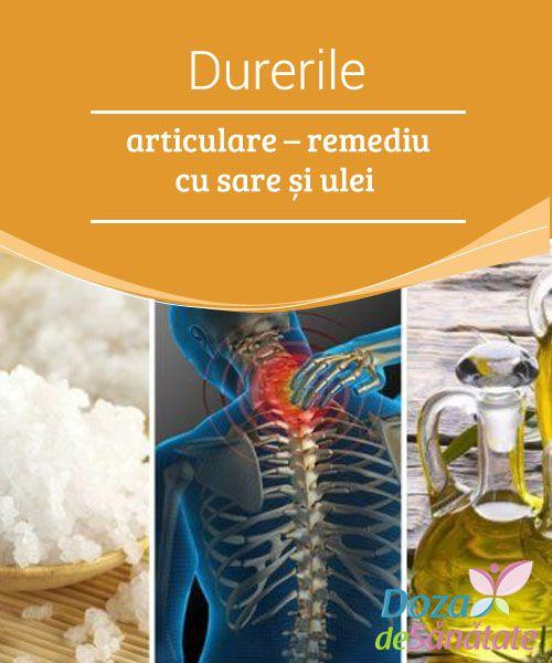 uleiuri pentru tratarea durerilor articulare